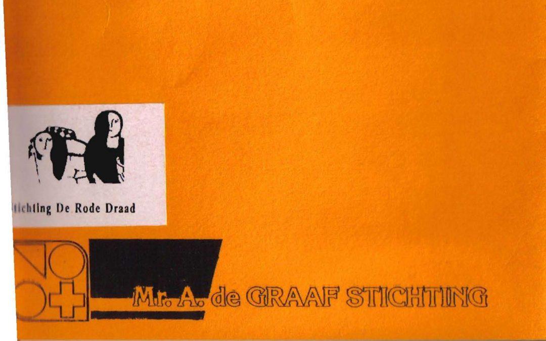 Mr. A. de Graafstichting: de jaren zeventig